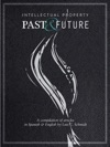 Intellectual Property - Past And Future