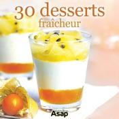 30 desserts fraîcheur