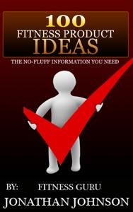 100 Fitness Product Ideas da Jonathan Johnson