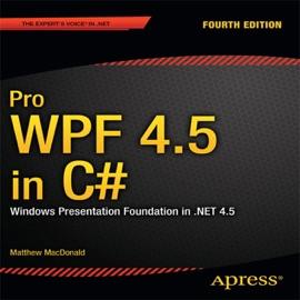 Pro WPF 4.5 in C# - Matthew MacDonald