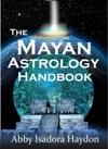 The Mayan Astrology Handbook
