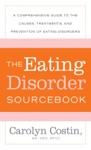 The Eating Disorders Sourcebook