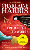 Download and Read Online From Dead to Worse
