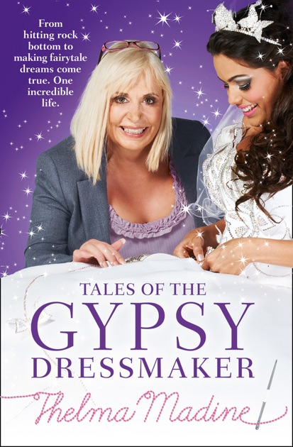 Tales Of The Gypsy Dressmaker By Thelma Madine On Apple Books