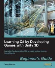 Learning C# by Developing Games with Unity 3D Beginner's Guide by Terry  Norton on Apple Books