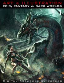 Art & Illustration 1: Epic, Fantasy & Dark World