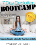 Declutter! The 7 Day Declutter Bootcamp