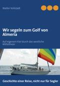 Wir segeln zum Golf von Almeria