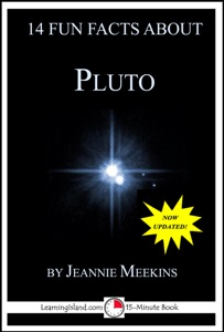 14 Fun Facts About Pluto: A 15-Minute Book da Jeannie Meekins