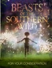 For Your Consideration: Beasts of the Southern Wild