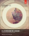 Adobe InDesign CC Classroom In A Book 2014 Release