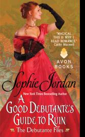 A Good Debutante's Guide to Ruin book