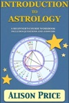 Introduction To Astrology A Beginners Course Workbook Includes Questions And Answers
