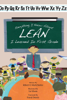 Everything I Know About Lean I Learned in First Grade - Robert O. Martichenko & Liz Maute
