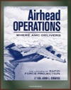 Airhead Operations Where AMC Delivers The Linchpin Of Rapid Force Projection - Mogadishu Somalia Operation Restore Hope Air Mobility