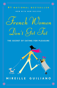 French Women Don't Get Fat ebook