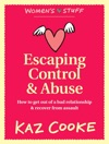 Escaping Control  Abuse How To Get Out Of A Bad Relationship  Recover From Assault
