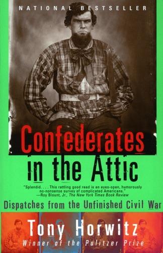 Tony Horwitz - Confederates in the Attic