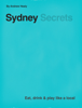 Andrew Healy - Sydney Secrets artwork