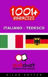 1001+ Esercizi Italiano - Tedesco da Gilad Soffer