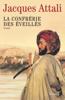Jacques Attali - La Confrérie des Éveillés illustration