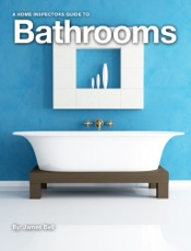 Download A Home Inspectors Guide to Bathrooms