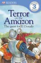 DK Readers: Terror On The Amazon (Enhanced Edition)