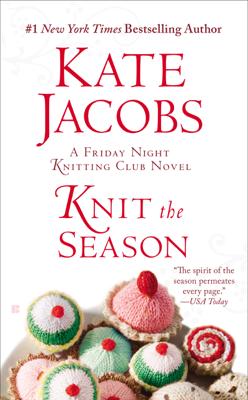 Knit the Season - Kate Jacobs book