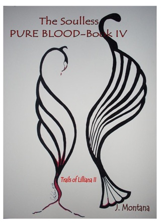 The Soulless: Pure Blood-book IV