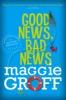 Good News, Bad News: A Scout Davis Investigation 2