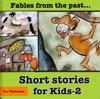 Short Stories for Kids - 2