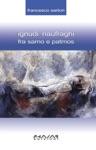 Ignudi Naufraghi Fra Samo E Patmos