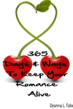 365 Days And Ways To Keep Your Romance Alive: Romantic Tips For Married Couples, Romantic Tips For Lovers, Romance Date Night Ideas, To Keep The Romance Alive In A Relationship