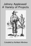 Johnny Appleseed Projects