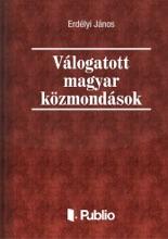 Válogatott Magyar Közmondások