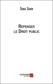Repenser Le Droit Public