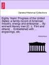 Eighty Years Progress Of The United States A Family Record Of American Industry Energy And Enterprise  By Eminent Literary Men C L Flint And Others  Embellished With  Engravings Etc VOL II