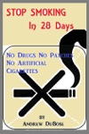 Stop Smoking In 28 Days No Drugs Patches Or Artificial Cigarettes