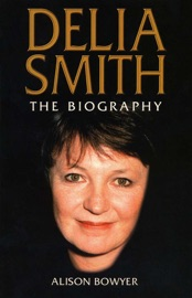 Download and Read Online Delia Smith: The Biography