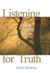 Listening For Truth