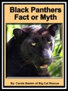 Black Panthers Fact Or Myth