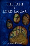 The Path Of Lord Jaguar
