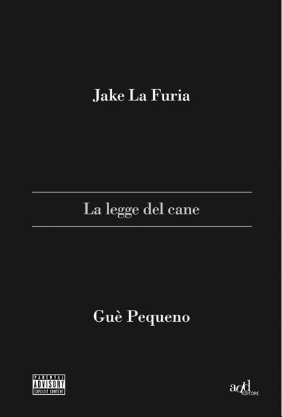 La legge del cane da Jake La Furia