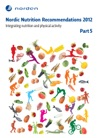 Nordic Nutrition Recommendations 2012 - Part 5