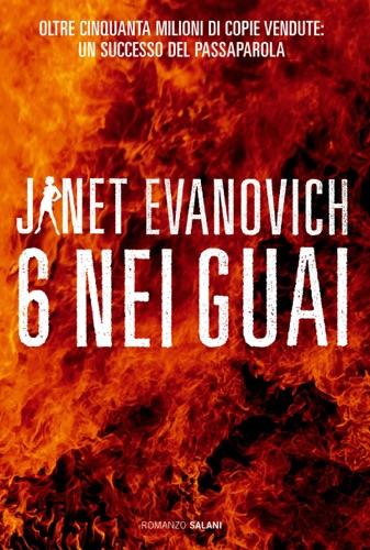 Janet Evanovich - Sei nei guai