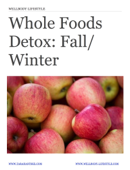 WellBody Lifestyle: Whole Foods Detox Fall / Winter - 3 Day Detox