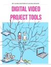Digital Video Project Tools
