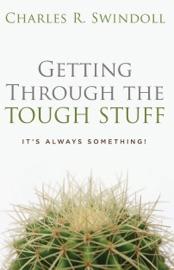 Getting Through the Tough Stuff PDF Download