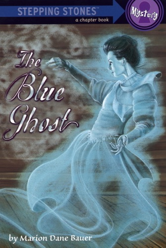 Marion Dane Bauer - The Blue Ghost