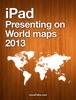 iPad - Presenting on World Map